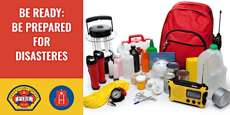 FREE!  Disaster Preparedness Class - Be Ready: Be Prepared! | Cupertino tickets