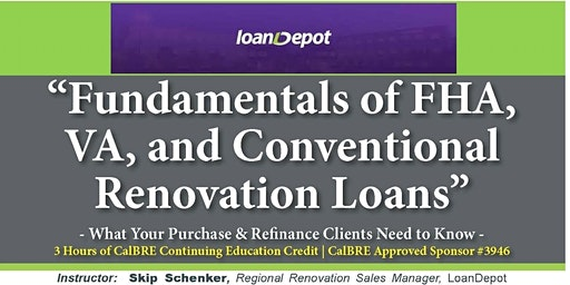 C.E. Credits on Fundamentals of FHA, VA and Conventional Renovation Loans