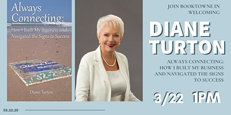 Diane Turton at BookTowne, Always Connecting tickets