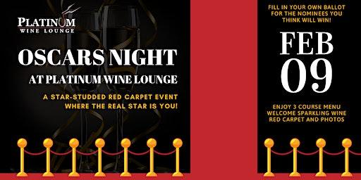 Oscars Night at Platinum Wine Lounge