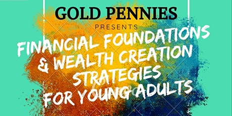Financial Foundations and Wealth Creation Strategies tickets