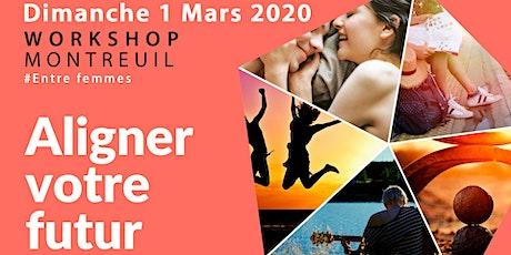 Workshop 'Aligner Votre Futur' entre femmes billets
