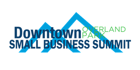 Downtown Overland Park Small Business Summit tickets