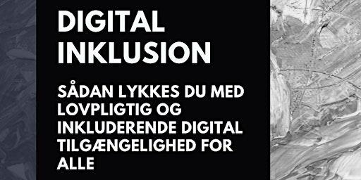 Digital Inklusion: Sådan lykkes du med digital tilgængelighed for alle