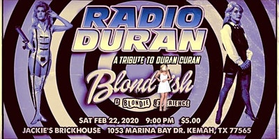 Radio Duran and Blond-ish-A Blondie Experience