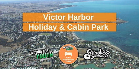 Victor Harbor Holiday & Cabin Park - Schoolies Festival™ 2020 tickets