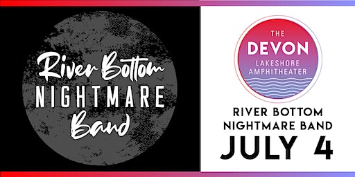 4th of July Celebration with River Bottom Nightmare Band
