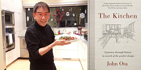 John Ota's New Book: THE KITCHEN Historic Kitchens of Canada & USA + Elvis! tickets
