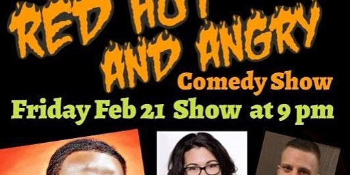 Red Hot & Angry Comedy Show