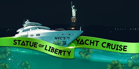 NYC #1 Statue of Liberty Yacht Cruise Manhattan Boat Party: St. Patrick's Day Sightseeing tickets