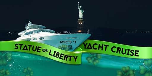 NYC #1 Statue of Liberty Yacht Cruise Manhattan Boat Party: St. Patrick's Day Sightseeing