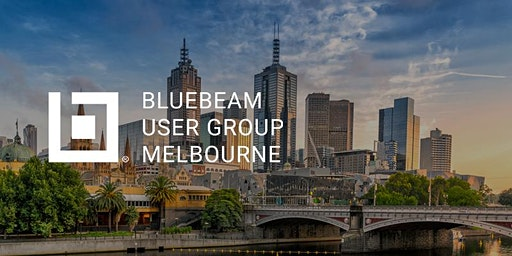 Melbourne Bluebeam User Group (MelBUG) Launch Meeting!