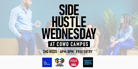 Side Hustle Wednesday at Cowo Campus - Every 2nd Wednesdays tickets