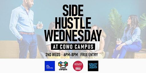 Side Hustle Wednesday at Cowo Campus - Every 2nd Wednesdays