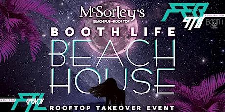 Booth Life Beach House tickets