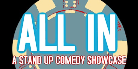 All In: A Comedy Showcase tickets