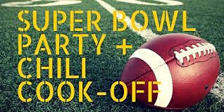 Super Bowl Party & Chili Cook-Off!