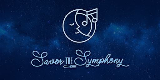 Savor the Symphony On Stage