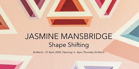 Jasmine Mansbridge | Shape Shifting tickets