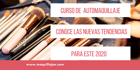 Curso de Automaquillaje Tendencias 2020 boletos