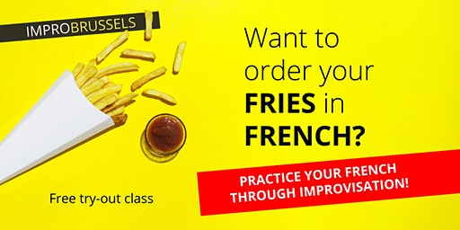 Improv(e) your French - FREE TRY-OUT