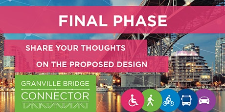 Granville Bridge Connector - Phase 3 Workshops tickets