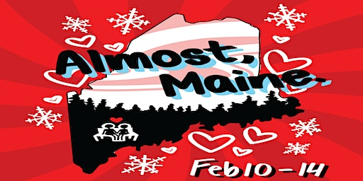 "Sentinel Stage Presents ""Almost, Maine"""