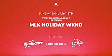 MLK Weekend Finale + Dj Advance & Sophia Eris + Exchange {Sun.Jan.19th} tickets