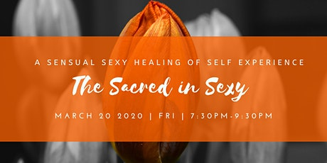 The Sacred in Sexy tickets