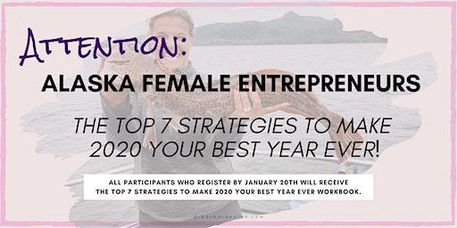 ATTENTION: Alaska  Female Entrepreneurs