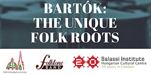 Bartók: The Unique Folk Roots