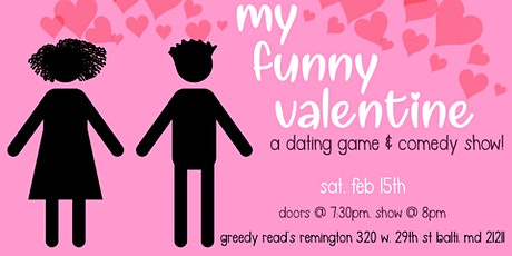 My Funny Valentine: a Dating Game & Comedy Show! tickets