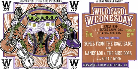 Songs From The Road Band & Laney Lou and the Bird Dogs w/ Sugar Moon tickets