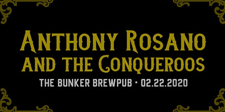 Anthony Rosano and The Conqueroos at The Bunker Brewpub tickets