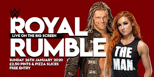Royal Rumble | FREE ENTRY viewing party