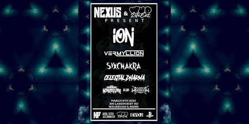 ION - VERMYLLION - SIXCHAKRA [at] Bass Station 3/6/20