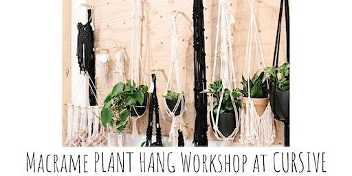 Macrame Plant Hang Workshop at Cursive