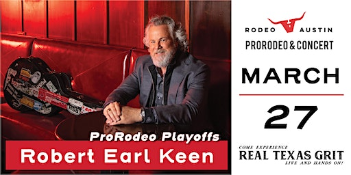 ProRodeo Playoffs and Robert Earl Keen