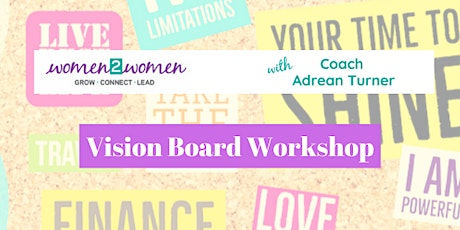 ENVISION! EMPOWER! EXCEL! Vision Board Success Workshop tickets