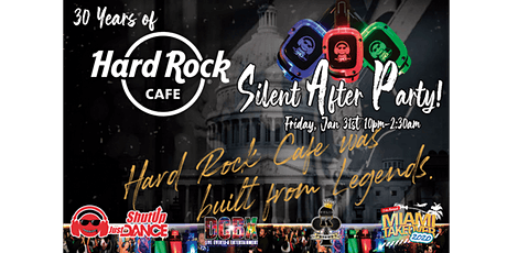 30 Years of Hard Rock DC Silent Headphone After Party tickets