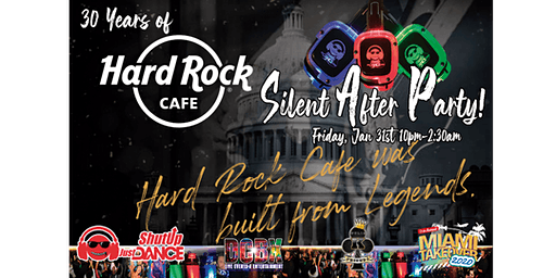 30 Years of Hard Rock DC Silent Headphone After Party