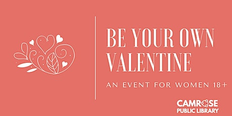 Be Your Own Valentine tickets