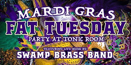 Mardi Gras Fat Tuesday Party w/ Swamp Brass Band tickets