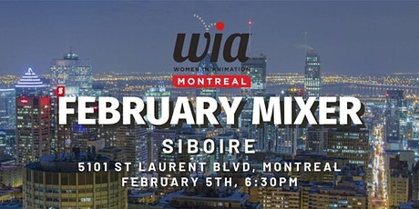 Women in Animation Montreal : February Mixer billets
