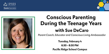 Conscious Parenting During the Teenage Years tickets