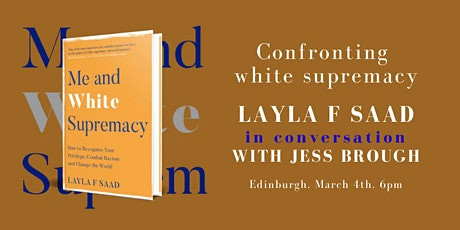 Confronting white supremacy: Layla F Saad with Jess Brough tickets