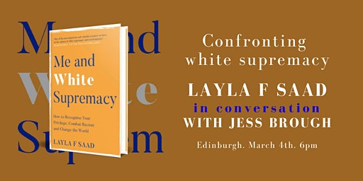 Confronting white supremacy: Layla F Saad with Jess Brough