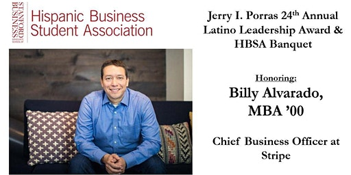 Jerry I. Porras 24th Latino Leadership Award and HBSA Banquet