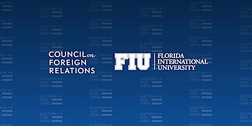 CFR-FIU Election 2020 U.S. Foreign Policy Forum