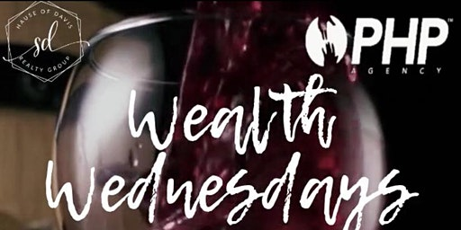 Wealth Wine Down